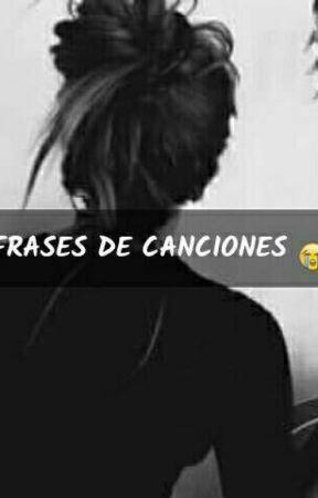Frases De Canciones Ricardo Arjona Ella Wattpad