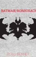 Batman/Rorschach [DEFENDERS OF EARTH BOOK II] by Joopite