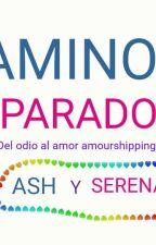 """Caminos Separados"" (Del odio al amor amourshipping) by mishell1502"