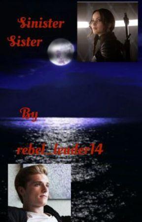 Sinister Sister (modern everlark)  by rebel_leader14