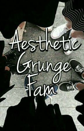 Aesthetic Grunge Fam (comeback) by AGFcomeback