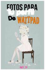 Fotos para tu perfil de Wattpad by dangerously_dolan