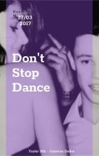 don't stop dance - Cameron Dallas; Taylor Hill  by demifame
