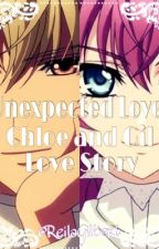 Unexpected Love: Chloe and Gil Love Story by ReilaGilbert