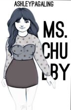 Ms. Chubby by AshleyPagaling