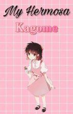 Mi Hermosa Kagome ♡Sesshome♡ by Nanami_Sasuke