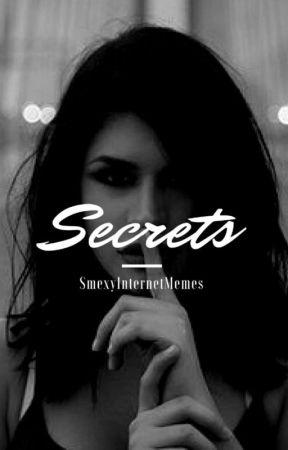 Secrets [Book 1] by SmexyInternetMemes