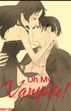 Oh My Vampire! by MoonlightTsubasa