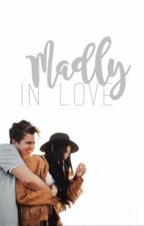 Madly in love ✔️ by internettqirl