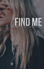 Найди меня by Sonyaaa2016