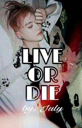 Live or Die →Min Yoongi← by JulyOlivera501