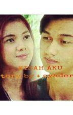 Kisah Aku by Syadera_