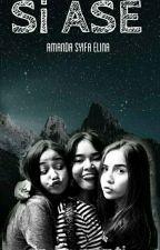 Si ASE (Amanda Syifa Elina) by cindyrosanti