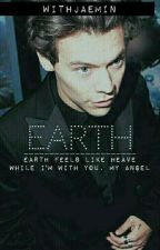 EARTH [Harry Styles // AU] [COMPLETED ✔] by trap-styles