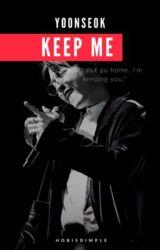 Keep me by hobiSdimple