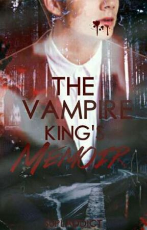 The Vampire King's Memoir  by supladdict