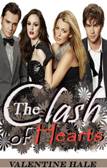 The Clash of Hearts