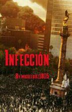 Infección by migueldiaz1805