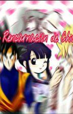 La Rencarnacion de Chichí Ox (ChichixGokuJunior) by Jade2828