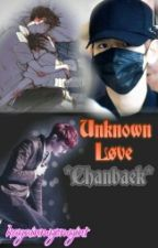Unknown Love(chanbaek) by kayzinmyomyint