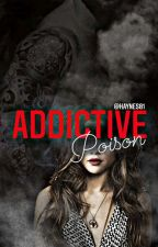 Addictive Poison [OP] by Haynes01
