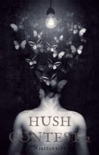 Concorso Hush 2  by Nikitawrite