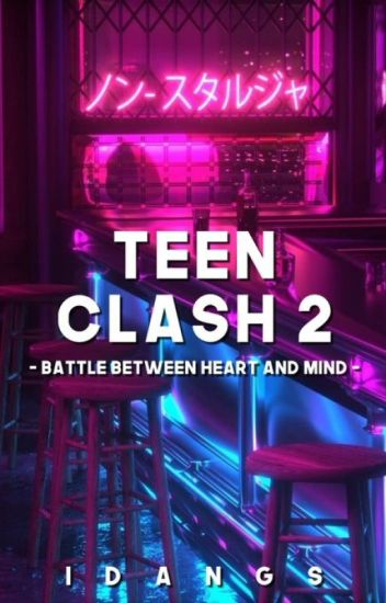 Teen Clash 2: Battle between Heart and Mind