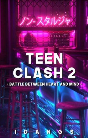 Teen Clash 2: Battle between Heart and Mind