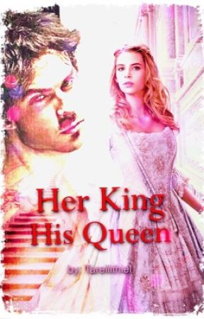 Her King   His Queen by Tarellithiel