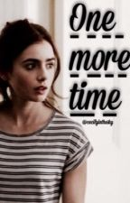 One more time by cecilyinthesky