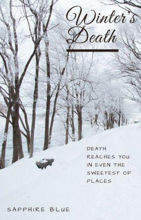 Winter's Death by sapphirebluehan0202