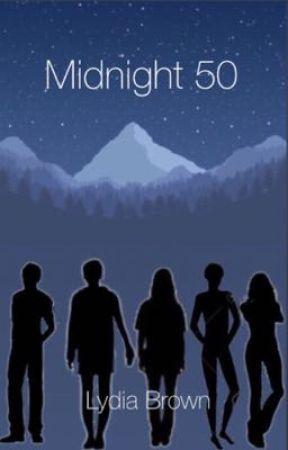 Midnight 50 |unfinished| by thenewlydia