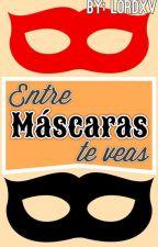 Entre máscaras te veas - Miraculous Ladybug (Adrinette) by Lordxv