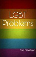 LGBT Problémy by AnnTheSarkasm