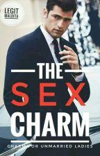 The Sex Charm: Charm for All Single Ladies by LegitMaldita