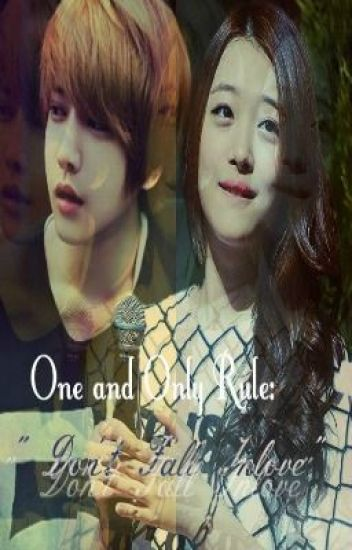One and ONLY RULE : DON'T FALL INLOVE