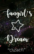 Fangirl's Dream by atengpanggurl