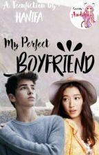 [PBS#1] My Perfect Boyfriend by Hanifa_tita