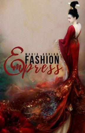 Fashion Empress  by maria_adriah