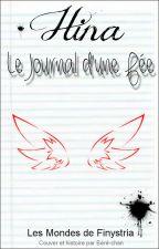 [Les Mondes de Finystria] Hina - Le journal d'une Fée {Pause} by Beheice