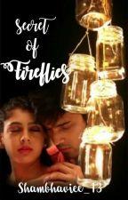 maNan FF - Secret Of Fireflies by shambhaviee_13
