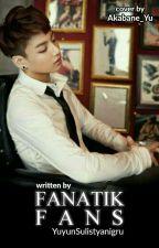 Fanatik Fans   (Jungkook X Reader) by YuKaKaKi