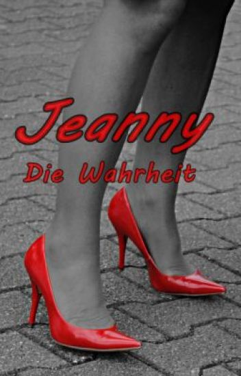 Jeanny - Die Wahrheit PAUSED