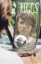 RIGGS //A Chandler Riggs fanfiction//BOOK ONE by girlypolkadots511