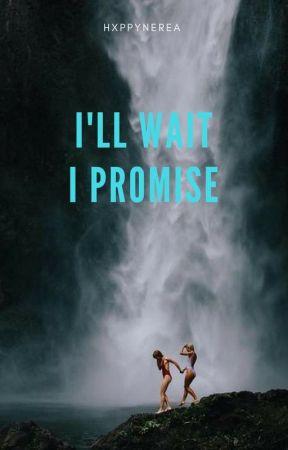 I'll Wait, I Promise by basicbocaa