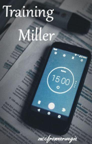 Training Miller // B. Bennett