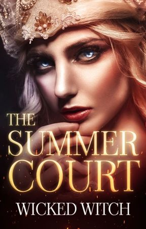 THE SUMMER COURT | LAS CUATRO CORTES ❂ 2 | by wickedwitch_