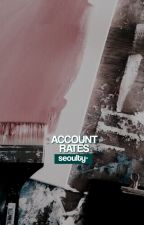 ACCOUNT RATES. temp closed by seoulty-