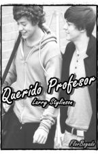 Querido Profesor~Larry Stylinson by FlorBogado