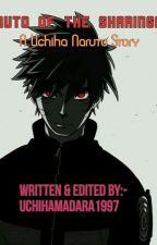 Naruto of The Sharingan by UchihaMadara1997